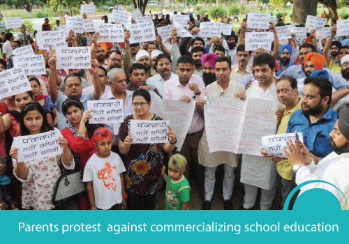 Parents protest strongly against commercializing school education in Ludhiana