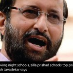 Prakash Javadekar Says Improving Night Schools and Zilla Prishad Schools Would be Top Priority