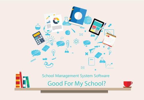 School Management System Software -Good For My School?
