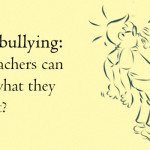 School bullying: What teachers can do and what they shouldn't?