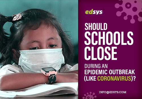 Should-schools-close-during-an-epidemic-outbreak-(like-coronavirus)-new