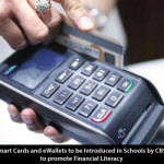 Smart Cards and eWallets to be Introduced in Schools by CBSE to Promote Financial Literacy