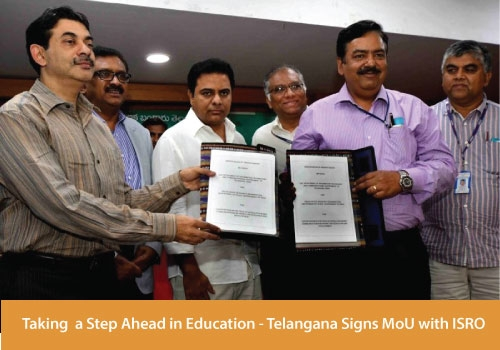 Taking a Step Ahead in Education - Telangana Signs MoU with ISRO