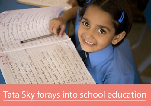 Tata Sky enters into school education with Tata Sky Classroom
