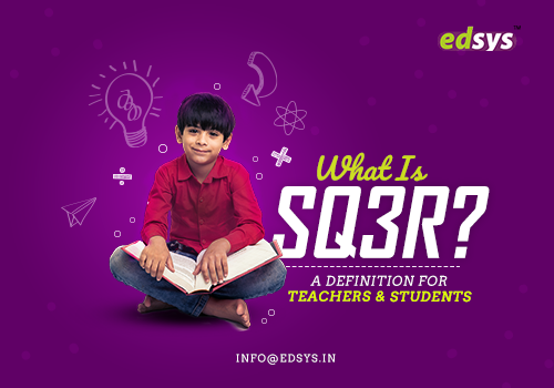 What is SQ3R? A Definition for Teachers and Students
