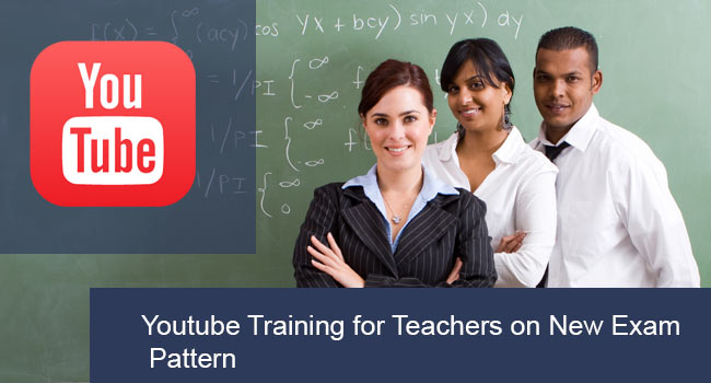 Youtube-Training-for-Teachers-on-New-Exam-Pattern