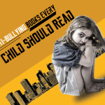 8 Anti-Bullying Books Every Child Should Read [Infographics]