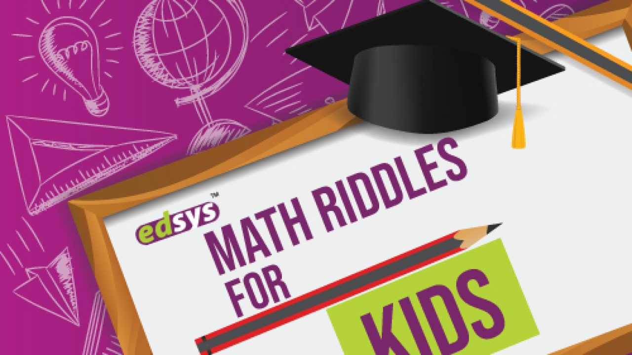 90 Math Riddles For Kids With Answers Simple And Funny Math Puzzles