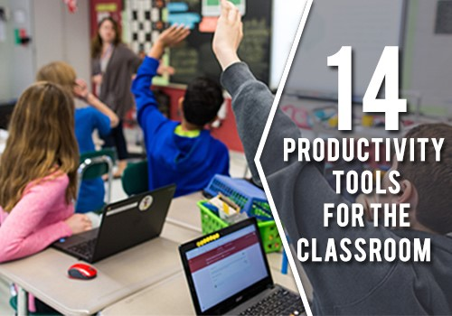 Productivity Tools for the Classroom